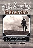 She's Downhill and in the Shade by Chris Kind (2004-01-03), Kind, Chris