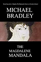 Magdalene Mandala by Michael Bradley