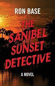 The Sanibel Sunset Detective – tekijä:…