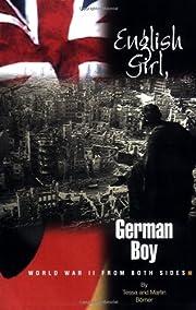 English Girl, German Boy: World War II from…