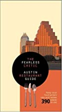Fearless Critic Austin Restaurant Guide by…