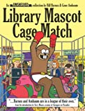 Library Mascot Cage Match: An Unshelved…