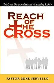Reach of the Cross af Mike Servello