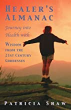 Healers Almanac Journey into Health with…