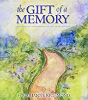 The Gift of a Memory: A Keepsake to…