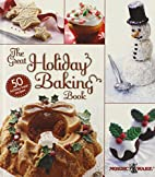 The Great Holiday Baking Book by Nordic Ware