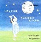 Catch the Moon [With CD] – tekijä: Lisa…