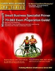 Microsoft Small Business Specialist Primer &…