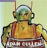 Adam Cullen : scars last longer / Ingrid Periz