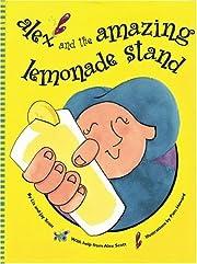 Alex and the Amazing Lemonade Stand av Liz…