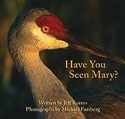 Have You Seen Mary? von Jeff Kurrus