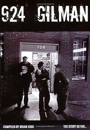 924 Gilman – tekijä: Brian (ed) Edge
