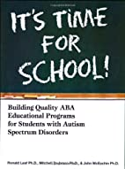 It's Time for School!: Building Quality…