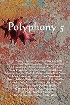 Polyphony 5 by Deborah Layne