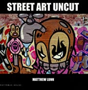 Street Art Uncut (New Art) de Lunn