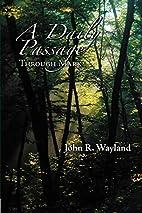 A Daily Passage Through Mark by John R.…