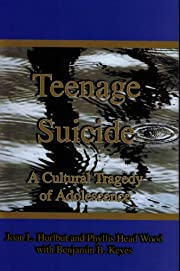 Teenage Suicide: A Cultural Tragedy of…