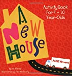 A New House: activity book for 4-10…