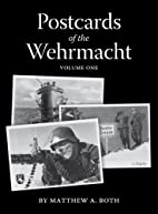 Postcards of the Wehrmacht volume one by…