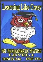 Programmatic Spanish, Level 1, Discs 9-15