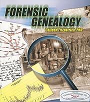 Forensic Genealogy av Colleen Fitzpatrick