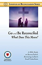 Go and Be Reconciled: What Does This Mean?…