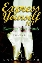 Express Yourself 101 Dancing with Words…