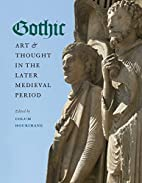 Gothic Art and Thought in the Later Medieval…