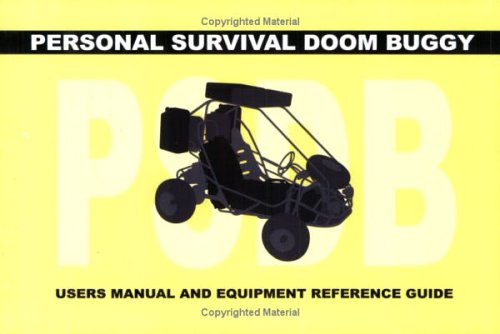 Personal Survival Doom Buggy: Users Manual and Equipment Guide (Artist Book), Jules de Balincourt