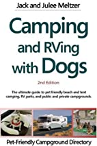 Camping & RVing with Dogs by Jack Meltzer