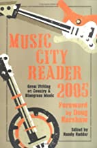 Music City Reader 2005: Great Writing on…
