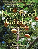 The New Food Garden: Growing Beyond the Vegetable Garden, Tozer, Frank