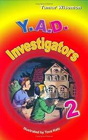 Y.A.D. Investigators 2 por Tamar Wisemon