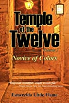 Temple of the Twelve - Volume 1, Novice of…