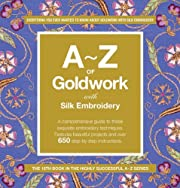 A-Z of Goldwork and Silk Embroidery…