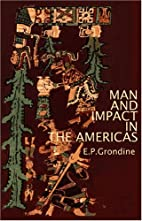 Man and Impact in the Americas by Grondine…