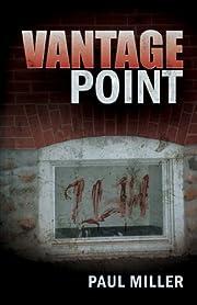 Vantage point por Paul Miller