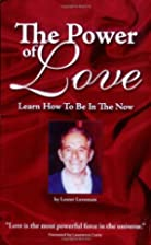 The Power Of Love: Learn How To Be In The…