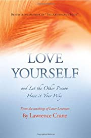 Love Yourself and Let the Other Person Have…