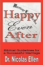 Happy Even After by Nicolas Ellen