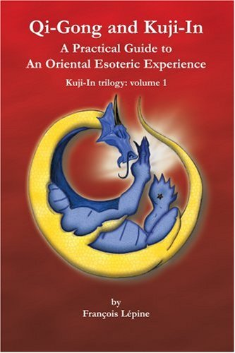 PDF] Qi-Gong and Kuji-In: A Practical Guide to An Oriental
