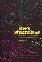 She's Shameless: Women write about growing…
