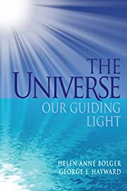 The Universe Our Guiding Light by Helen Anne…