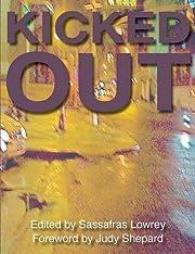 Kicked Out par Sassafras Lowrey