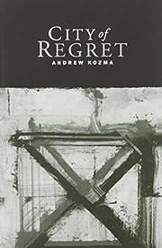 City of Regret af Andrew Kozma