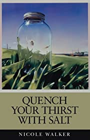 Quench Your Thirst with Salt por Nicole…