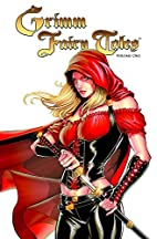 Grimm Fairy Tales Vol. 1 by Tedesco Ralph