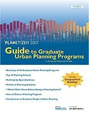 Planetizen 2007 Guide to Graduate Urban…