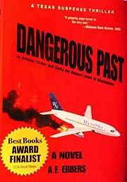 Dangerous Past af A. F. Ebbers