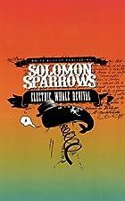 Solomon Sparrows Electric Whale Revival, The…